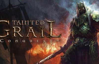 Tainted Grail: Conquest обзор